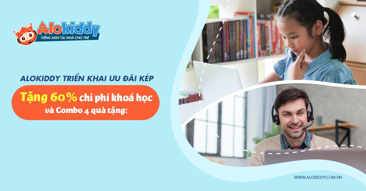 Alokiddy - Giảm 60% khoá tự học tiếng anh cho trẻ tại nhà