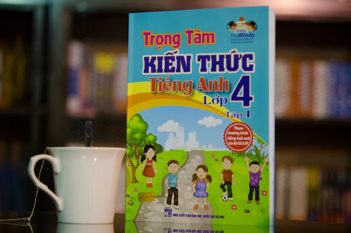 Sách tiếng Anh lớp 4 chương trình mới trọng tâm